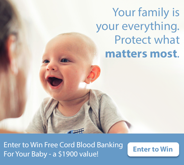 Enter To Win Free Cord Blood Banking - a $1900 Value